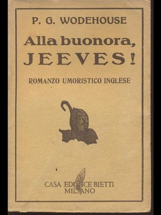 Alla buonora, Jeeves! by Cina Sacchi-Perego, P.G. Wodehouse