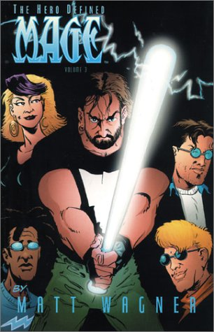 Mage, the Hero Defined Volume 3 by Jeremy Cox, Matt Wagner