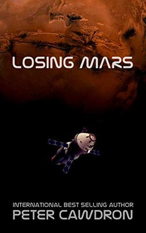 Losing Mars by Peter Cawdron