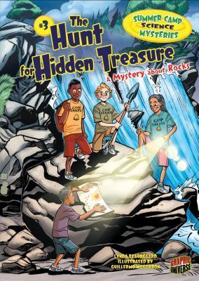 The Hunt for Hidden Treasure: A Mystery about Rocks by Lynda Beauregard, Guillermo Mogorrn