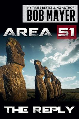 Area 51 the Reply by Bob Mayer