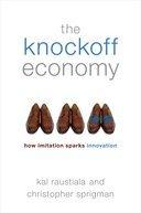 Knockoff Economy: How Imitation Sparks Innovation by Kal Raustiala, Christopher Sprigman