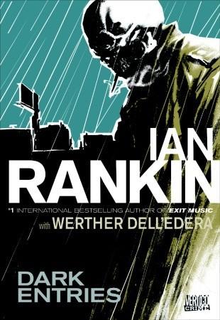 Dark Entries by Werther Dell'Edera, Ian Rankin