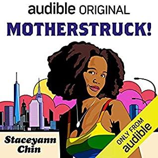 MotherStruck! by Staceyann Chin