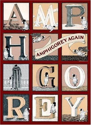 Amphigorey Again by Edward Gorey