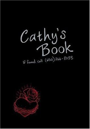Cathy's Book by Cathy Brigg, Sean Stewart, Jordan Weisman