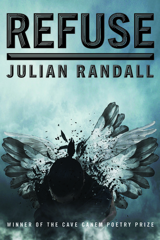 Refuse: Poems by Julian Randall