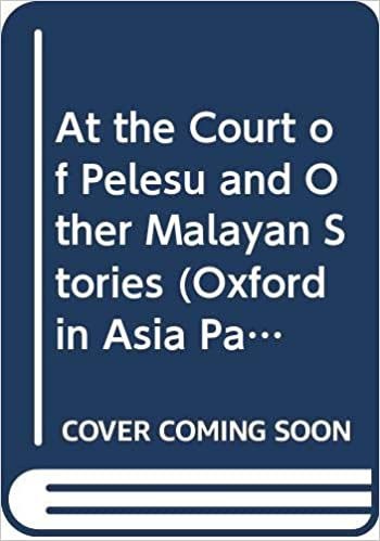 At the Court of Pelesu and Other Malayan Stories (Oxford in Asia Paperbacks) by Hugh Clifford