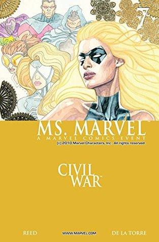 Ms. Marvel #7 by David W. Mack, Roberto de la Torre, Brian Reed, Jonathan Sibal