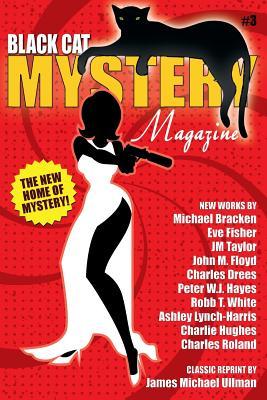 Black Cat Mystery Magazine #3 by Michael Bracken, John M. Floyd