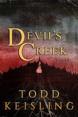 Devil's Creek by Todd Keisling