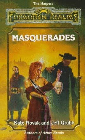 Masquerades by Jeff Grubb, Kate Novak