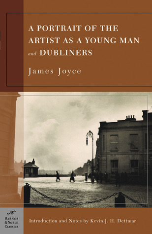 A Portrait of the Artist as a Young Man / Dubliners by Kevin J.H. Dettmar, James Joyce
