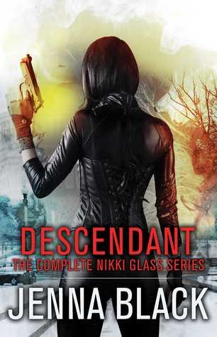 Descendant: The Complete Nikki Glass Series by Jenna Black