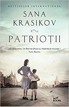 Patrioții by Sana Krasikov