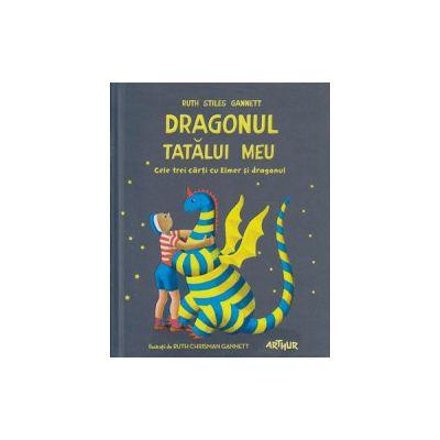 Dragonul tatalui meu. Cele trei carti cu Elmer si dragonul by Ruth Stiles Gannett