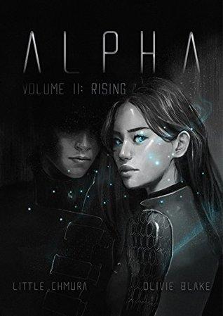 Alpha, Volume II: Rising by Little Chmura, Olivie Blake