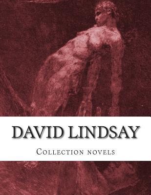 David LINDSAY, Collection novels by David Lindsay