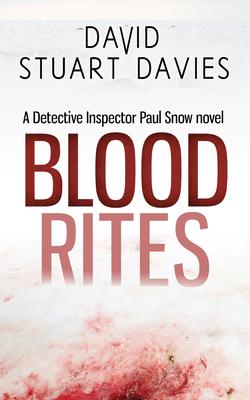 Blood Rites by David Stuart Davies