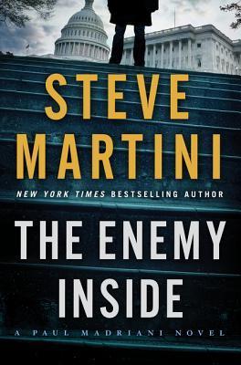 The Enemy Inside by Steve Martini