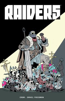 Raiders by Daniel Freedman, Cristian Ortiz