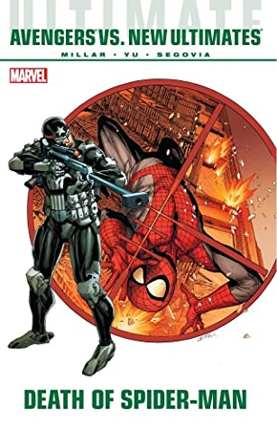 Ultimate Comics Avengers vs. New Ultimates: Death of Spider-Man by Mark Millar, Leinil Francis Yu