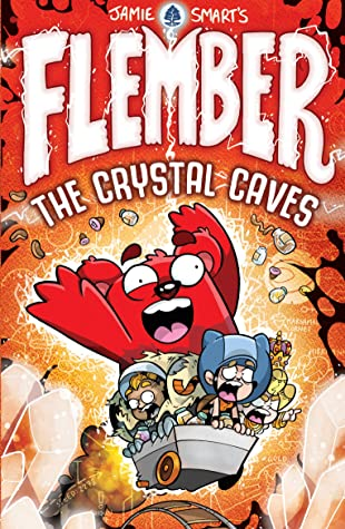 The Crystal Caves (Flember) by Jamie Smart