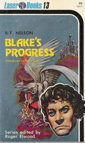 Blake's Progress by Ray Faraday Nelson