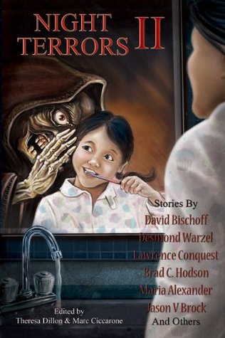 Night Terrors II: An Anthology of Horror by Theresa Dillon, Marc Ciccarone, G.K. Hayes