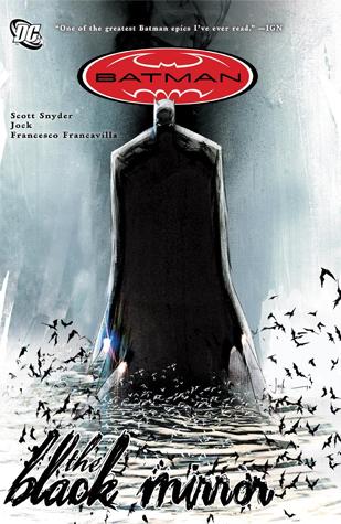 Batman: The Black Mirror by Scott Snyder, Jared K. Fletcher, Francesco Francavilla, Sal Cipriano, Jock, David Baron