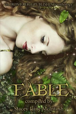 Fable by Beth W. Patterson, Tristan Hurree, Zoey Xolton