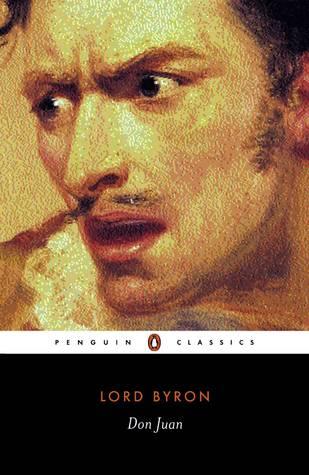 Don Juan by Susan J. Wolfson, Peter J. Manning, Lord Byron, Truman Guy Steffan
