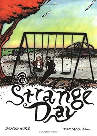 A Strange Day by Damon Hurd, Tatiana Gill