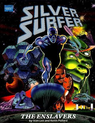 Silver Surfer: The Enslavers by Keith Pollard, Chris Ivy, Stan Lee