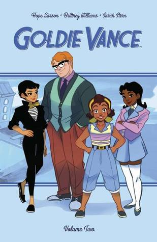Goldie Vance, Vol. 2 by Hope Larson, Brittney Williams