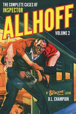 The Complete Cases of Inspector Allhoff by D.L. Champion