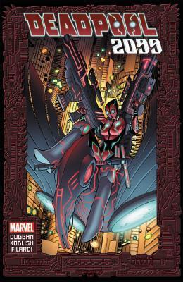 Deadpool 2099 by Scott Koblish, Gerry Duggan