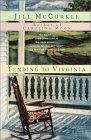 Tending to Virginia by Jill McCorkle