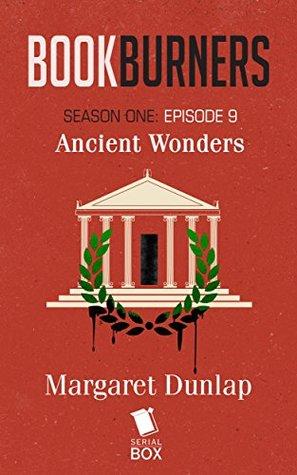 Ancient Wonders by Mur Lafferty, Max Gladstone, Margaret Dunlap, Brian Francis Slattery