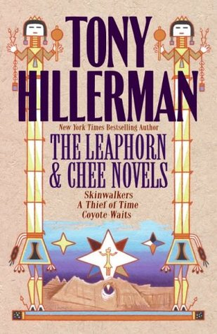Leaphorn & Chee: Skinwalkers, A Thief of Time, Coyote Waits by Tony Hillerman