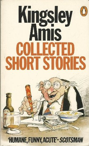 Collected Short Stories by Kingsley Amis