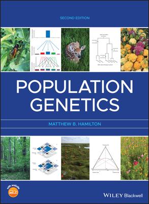 Population Genetics by Matthew Hamilton