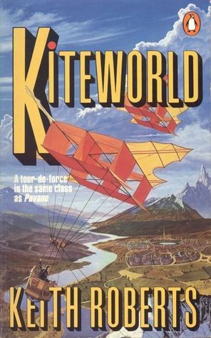 Kiteworld by Keith Roberts