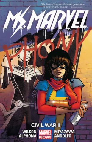 Ms. Marvel, Vol. 6: Civil War II by Adrian Alphona, G. Willow Wilson, Takeshi Miyazawa