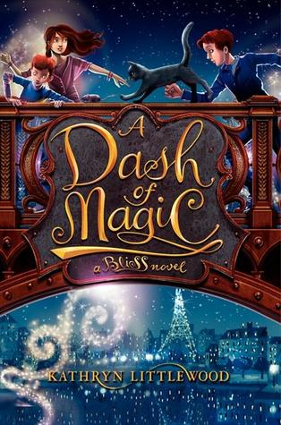 A Dash of Magic by Kathryn Littlewood, Erin Mcguire