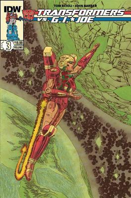 Transformers Vs G.I. Joe, Volume 3 by John Barber, Tom Scioli