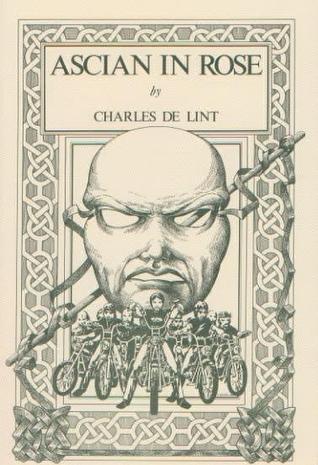Ascian in Rose by Charles de Lint