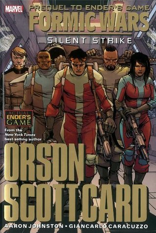 Ender's Game - Formic Wars: Silent Strike by Giancarlo Caracuzzo, Aaron Johnston, Orson Scott Card