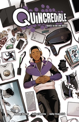 Quincredible Vol. 1: Quest to Be the Best! by Rodney Barnes