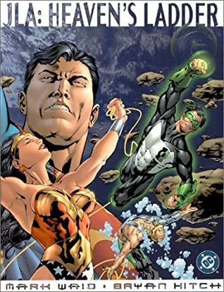 JLA: Heaven's Ladder by Mark Waid, Paul Neary, Bryan Hitch